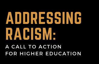 Addressing Racism: A Call to Action For Higher Education Panel